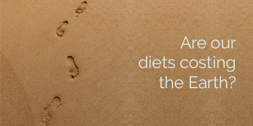 Are our diets costing the Earth?